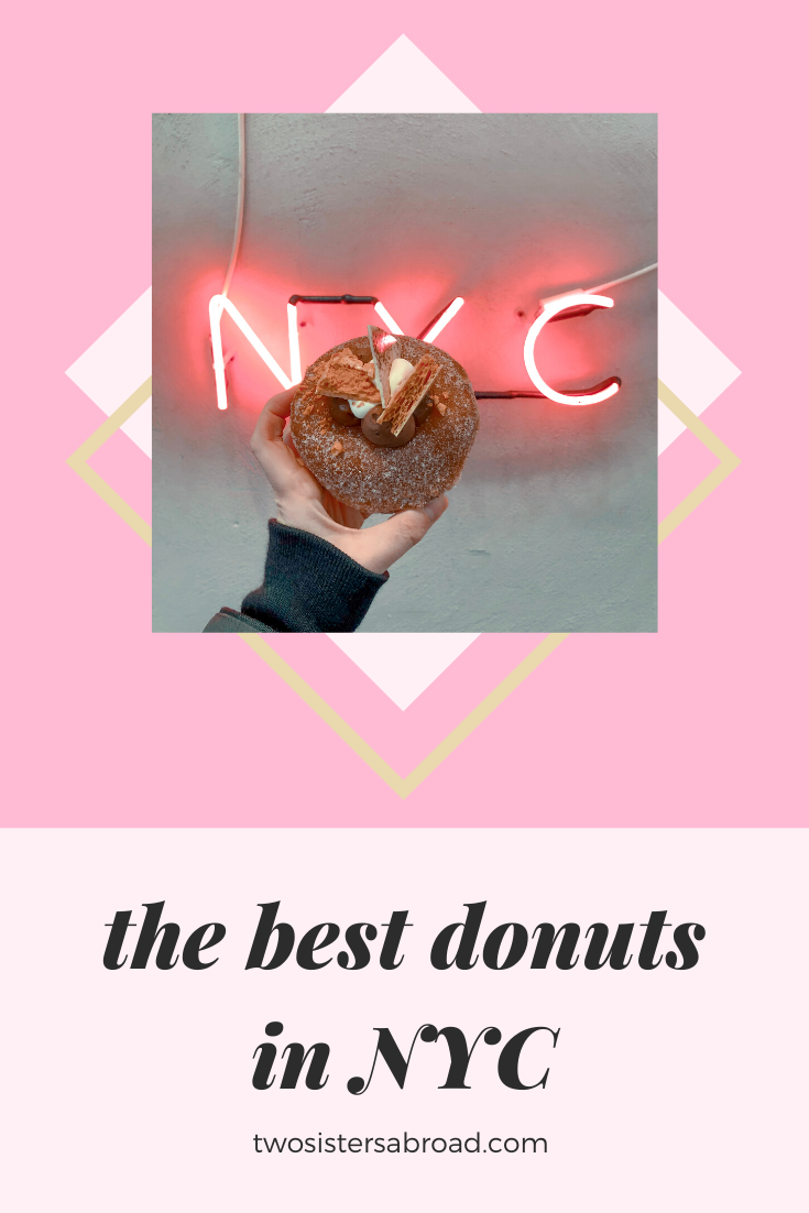 The Best Donuts in NYC - Two Sisters Abroad